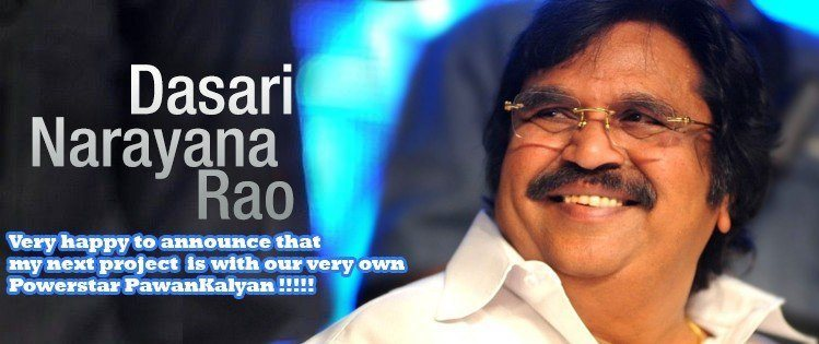 Dasari Narayana Rao Shocked Industry and Pawan Kalyan Fans For 10 Minutes