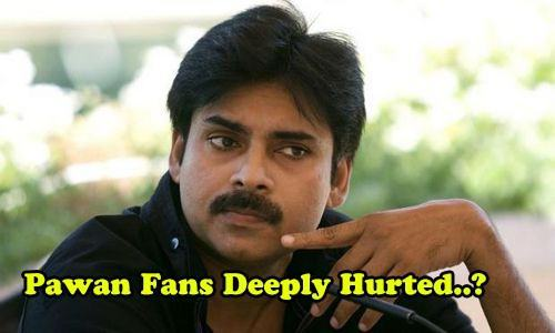 Pawan Kalyan Fans Are Very Very Deeply Hurted and Angry