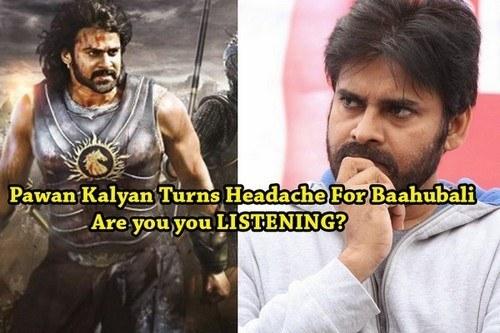 Pawan Kalyan Turns Headache For Baahubali Movie. Dear Pawan Kalyan Are you you Listening 6 Images Shows the Heat of War Baahubali