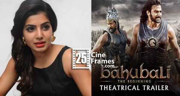 Samantha asks for Ambulance after watching Baahubali Trailer