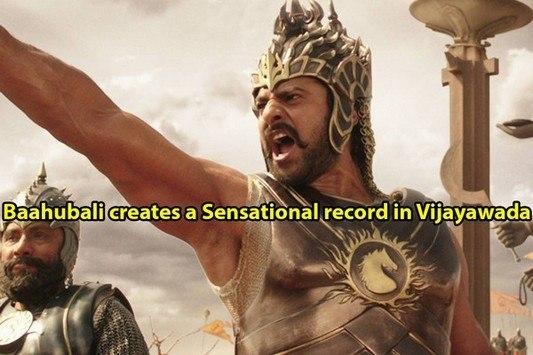 Baahubali creates a Sensational record in Vijayawada