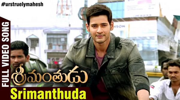 Srimanthuda Srimanthudu Movie Full Video Song HD 1080P Mahesh Babu, Shruti Haasan