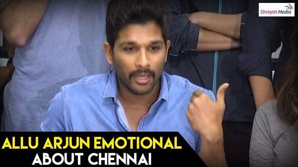 Allu Arjun Emotional Speech about Chennai - Mana Madras Kosam Press Meet