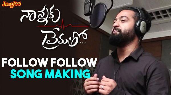 Jr NTR Singing  Follow Follow  Song Making  Nannaku Prematho  Devi Sri Prasad, Rakul Preet