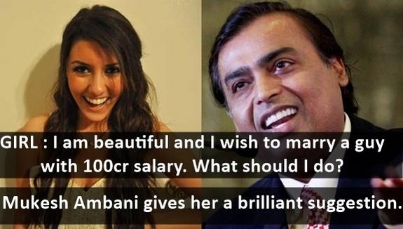 Mukesh Ambani's Reply To a Beautiful Girl Seeking a Very Rich Husband