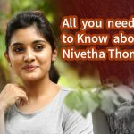All you need to Know about the new HEART Throb Nivetha Thomas