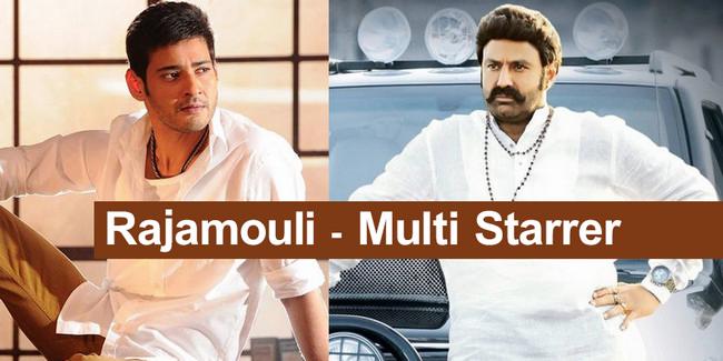 Rajamouli Multi Starrer with Balakrishna and Mahesh Babu