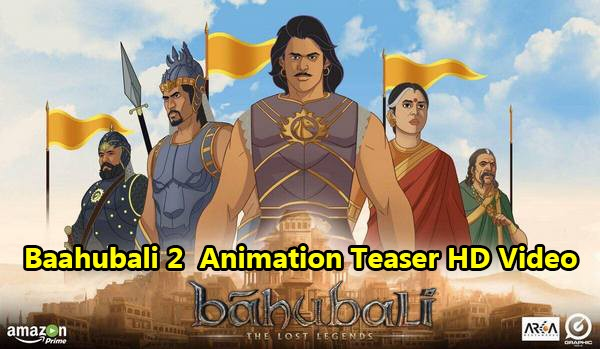 baahubali-2-the-conclusion-animation-teaser-hd-video
