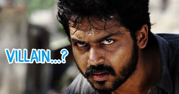 karthi-says-if-he-is-hero-he-would-like-to-don-antagonist-role