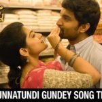 Unnatundi Gundey Full Video Song HD 1080P | Ninnu Kori Telugu Movie Ninnu Kori Video Songs | Nani, Nivetha Thomas | Gopi Sundar