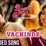 Vachinde Full Video Song HD 1080P | Fidaa Telugu Movie Fidaa Video Songs | Varun Tej, Sai Pallavi | Shakthikanth Karthick