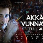 Akkada Vunnavadu Full Video Song HD 1080P | SPYDER Telugu Movie SPYDER Video Songs | Mahesh Babu, Rakul Preet Singh | Harris Jayaraj