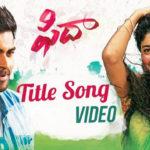 Fidaa Title Full Video Song HD 1080P | Fidaa Telugu Movie Fidaa Video Songs | Varun Tej, Sai Pallavi | Shakthikanth Karthick