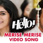 Merise Merise Full Video Song HD 1080P | Hello Telugu Movie Hello Video Songs | Akhil Akkineni, Kalyani Priyadarshan | Anup Rubens