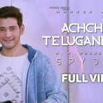 Achcham Telugandham Full Video Song HD 1080P | SPYDER Telugu Movie SPYDER Video Songs | Mahesh Babu, Rakul Preet Singh | Harris Jayaraj