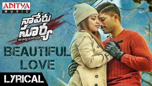 Beautiful Love Full Video Song Hd 1080p Naa Peru Surya Naa Illu