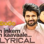 Inkem Inkem Inkem Kavale Full Video Song HD 1080P | Geetha Govindam Telugu Movie Geetha Govindam Video Songs | Vijay Devarakonda, Rashmika Mandanna | Gopi Sundar