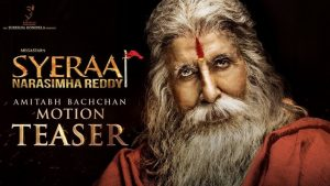 Megastar Amitabh Bachchan Motion Teaser Sye Raa Narasimha Reddy | Sye Raa Narasimha Reddy Telugu Movie Teasers | Chiranjeevi, Nayanthara | Surender Reddy
