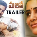 Naga Chaitanya MAJILI Telugu Movie Theatrical Trailer Official Video – Naga Chaitanya, Samantha, Divyansha Kaushik | Shiva Nirvana | Gopi Sundar