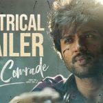 Dear Comrade Official Theatrical Trailer HD 1080P Video – Vijay Deverakonda, Rashmika Mandanna, Bharat Kamma, Justin Prabhakaran