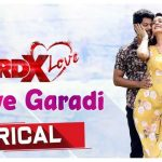 Love Garadi Full Video Song HD 1080P | RDXLove Telugu Movie RDXLove Video Songs | Tejus Kancherla, Payal Rajput | Radhan