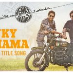 Venky Mama Title Song Full Video Song HD 1080P | Venky Mama Telugu Movie Venky Mama Video Songs | Venkatesh Daggubati, Naga Chaitanya, Rashi Khanna, Payal Rajput | Thaman S