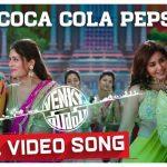 Coca Cola Pepsi Full Video Song HD 1080P | Venky Mama Telugu Movie Venky Mama Video Songs | Venkatesh Daggubati, Akkineni Naga Chaitanya, Payal Rajput, Rashi Khanna | Thaman S