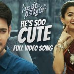He's Soo Cute Full Video Song HD 1080P | Sarileru Neekevvaru Telugu Movie Sarileru Neekevvaru Video Songs | Mahesh Babu, Rashmika Mandanna | Devi Sri Prasad
