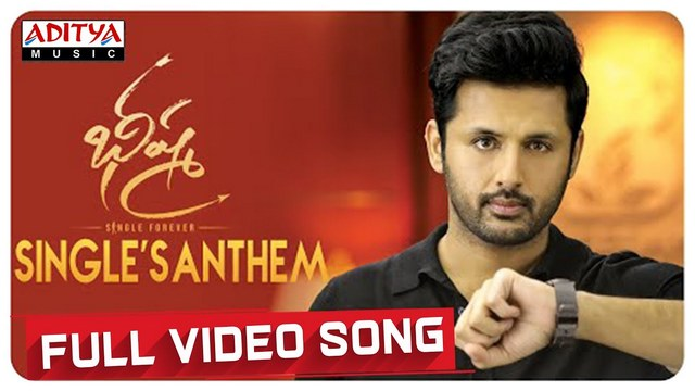 Singles Anthem Full Video Song Hd 1080p Bheeshma Telugu Movie Bhishma Video Songs Nithiin Rashmika Mandanna Mahati Swara Sagar 25cineframes