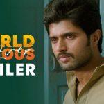 World Famous Lover Official Theatrical Trailer HD 1080P Video – Vijay Deverakonda, Rashi Khanna, Aishwarya Rajesh, Catherine Tresa, Izabelle Leite, K Kranthi Madhav, Gopi Sundar
